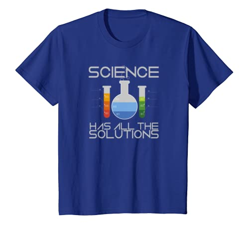 Science Has All The Solutions Funny Quote Learn Motivation T-shirt